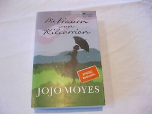 Jojo Moyes, die Frauen von Kilcarrion