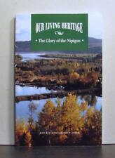 The Glory of the Nipigon, Northwestern Ontario, Our Living Heritage