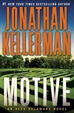 Alex Delaware Novel: Motive by Jonathan Kellerman (2015, Hardcover 1st Edition)