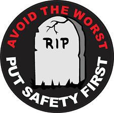 Avoid the worst put safety first hard hat sticker, CS-17