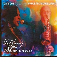 Telling Stories by Paulette McWilliams/Tom Scott (CD, Apr-2012, Reviver Records)
