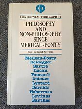 Philosophy and Non-Philosophy since Merleau-Ponty, ed. Hugh J. Silverman