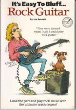 It's Easy To Bluff... Rock Guitar : Joe Bennett