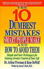 10 Dumbest Mistakes Smart People Make and How to Avoid Them : Simple and Sure...