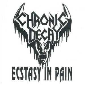 Chronic Decay – Ecstasy in Pain (White Vinyl) MSUO71EPW