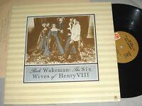 RICK WAKEMAN(Yes) The Six Wives of Henry VIII VINYL LP record 1st US ed.album EX