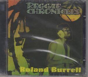 "Roland Burrell ""Reggae Chronicles: 10 Tracks"" NEW & SEALED CD (2006)"