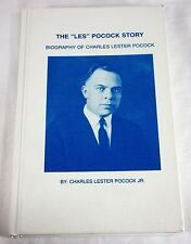 The Les Pocock Story Biography of Charles Lester Pocock by Charles Jr Mormon LDS