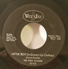 Four Seasons Vee Jay 713 Little Boy (In Brown Up Clothes) (R&R 45) Plays Vg+