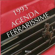 1993 AGENDA FERRARISSIME _ EDITIONS ATLAS _ Ferrari _ JACQUES VASSAL _ mai usata