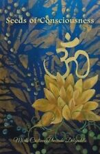 USED (LN) Seeds of Consciousness by María Cristina Preciado Delgadillo