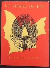 Jean-Louis Bouquet - Le Visage de feu - Robert Marin, 1951 - très bel état