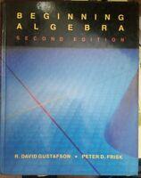 Beginning Algebra by R. David Gustafson and Peter D. Frisk 1988 Hardback USED