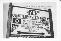 1945 WWII USA  Okinawa  Photo 475th Quartersmaster Group sign ETO to Okinawa