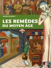 Cures and medicine in the Middle-Ages, French book