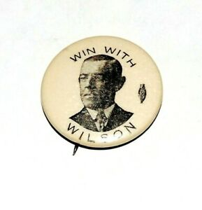 """1912 WIN WITH WOODROW WILSON 7/8"""" presidential campaign pinback button political"""