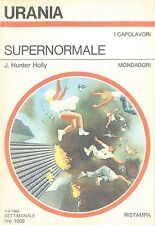 SUPERNORMALE - J. HUNTER HOLLY
