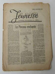 LE SOIR JEUNESSE HEBDO 5 DECEMBRE 1940 MAUVAIS ETAT