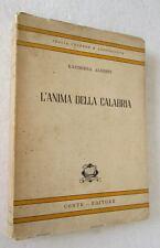 Kazimiera Alberti L'ANIMA DELLA CALABRIA libro con dedica autografa autrice 1950