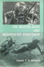 The Master Diver & Underwater Sportsman 1970 Hardcover UNCOMMON Deep Sea Diving