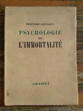 Psychologie De L'immortalité Dédicacé Par BERNARD GRASSET