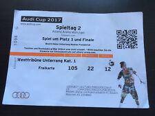Sammler Ticket Audi Cup 2017 Tag 2 BAYERN MÜNCHEN SSC NAPOLI FC LIVERPOOL Finale