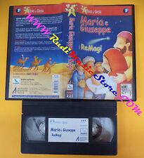 VHS film MARIA E GIUSEPPE I RE MAGI gli amici di gesu' animazione (F106) no dvd