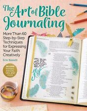 The Art of Bible Journaling: More Than 60 Step-By-Step Techniques for Expressing