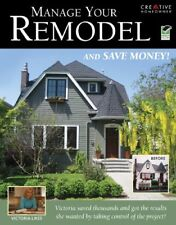 Manage Your Remodel--And Save Money (Home Improvem