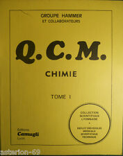Q.C.M. DE CHIMIE TOME 1:GROUPE HAMMER  EDITIONS CAMUGLI