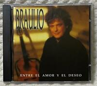 Braulio - Entre El Amor Y El Deseo CD
