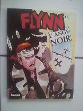 bd Dick Matena FLYNN L' Ange Noir eo 1994 tbe cotée 12 euros