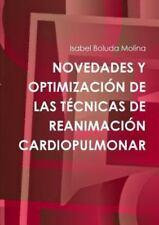 Novedades y Optimizacion de Las Tecnicas de Reanimacion Cardiopulmonar by...