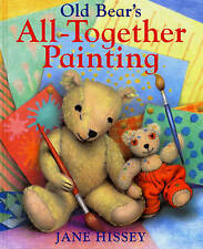 Old Bear's All-Together Painting, Hissey, Jane, New Book