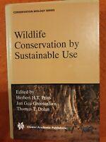 Wildlife Conservation by Sustainable Use (Hardback book, 2000)