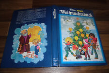 Unser Weihnachtsbuch -- ENGLEIN PLOTSCH/Gerti Mauser-Lichtl/Felicitas Kuhn/Mayrl