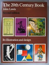 The 20th Century Book, Its Illustration and Design, by John Lewis, 1967