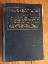 THE GREAT WAR 1914-1919: American Operations in France General Pershing