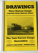 7mm SCALE DRAWINGS. More Narrow Gauge reprints from 'Narrow Lines' 1996