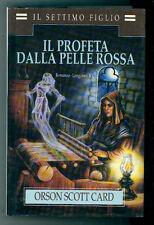 CARD SCOTT ORSON IL PROFETA DALLA PELLE ROSSA LONGANESI 1993 LA GAJA SCIENZA 401