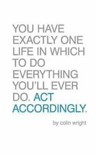 Act Accordingly: By Wright, Colin