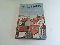 THREE FEVERS by Leo Walmsley 1946 - HB+DJ - Collectable Old Book