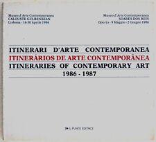 ITINERARI D'ARTE 1986-1987 - Lisbona - BAJ, BONALUMI, DEL PEZZO, SCHIFANO, ADAMI