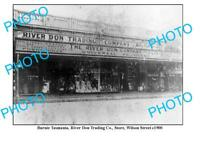 OLD 6 x 4 PHOTO FEATURING BURNIE TASMANIA RIVER DON STORE WILSON STREET c1900