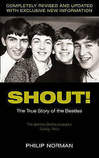 Shout! The True Story of the Beatles by Philip Norman (New)