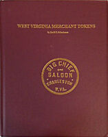 West Virginia Merchant Good For Token by David Schenkman 2009 Hardcover 486 Page