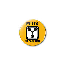 Back To The Future  Flux Capacitor 1.25in Pins Buttons Badge *BUY 2, GET 1 FREE*