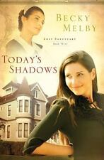 Today's Shadows Lost Sanctuary Melby Becky