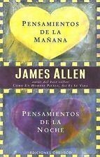 Pensamientos de la Manana, Pensamientos de la Noche (Morning and Evening