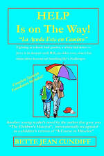 """Help is On the Way!: A Young Reader's Novel and """"Miracles"""" Course with Spanish T"""